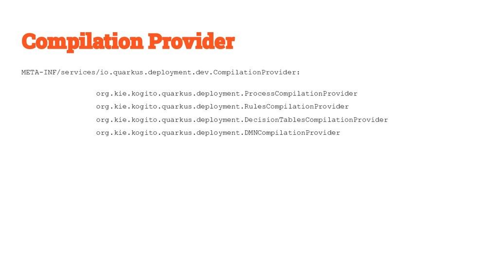 META-INF/services/io.quarkus.deployment.dev.Com...