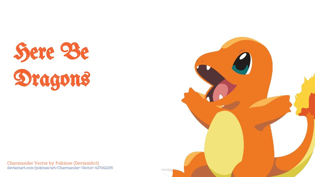 Here Be Dragons Charmander Vector by Pokinee (D...
