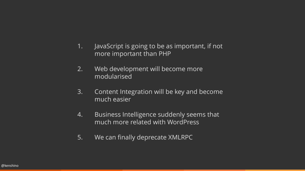 @kenshino 1. JavaScript is going to be as impor...