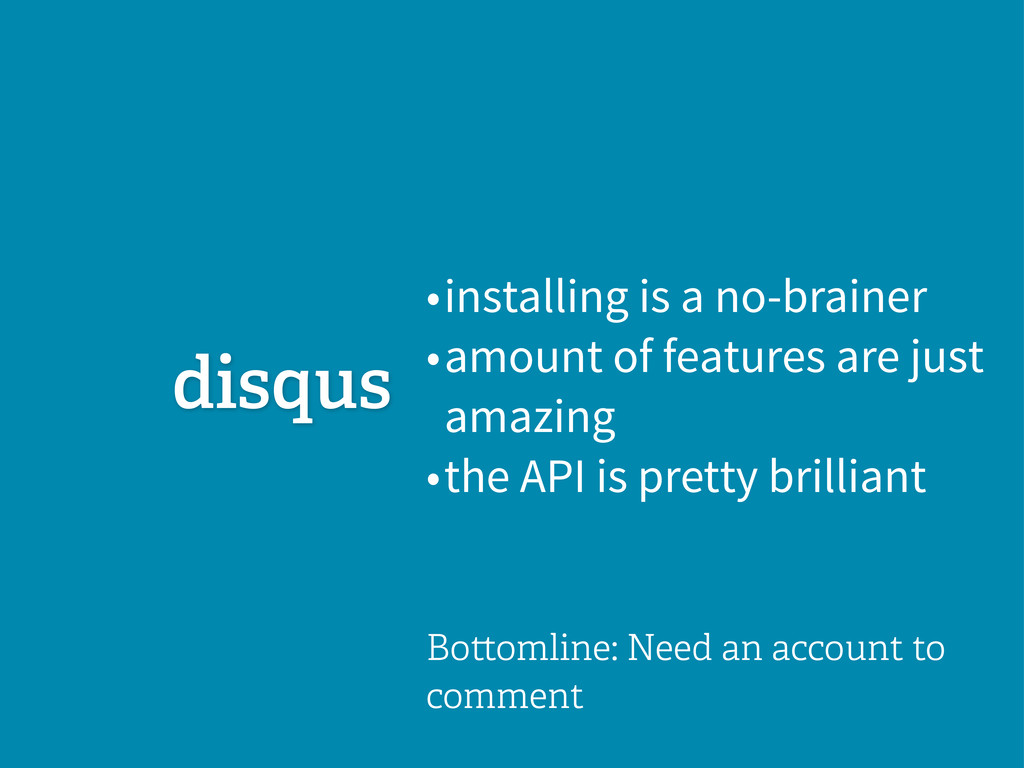 • installing is a no-brainer • amount of featur...