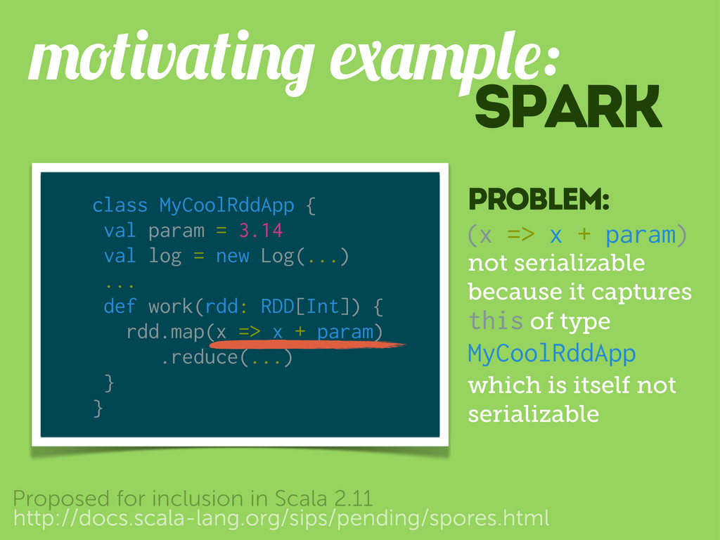 spark v p : http://docs.scala-lang.org/sips/pen...