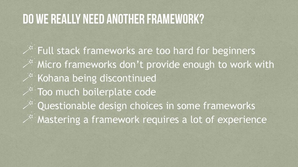Full stack frameworks are too hard for beginner...