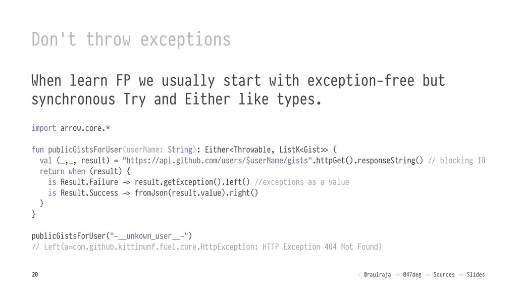 Don't throw exceptions When learn FP we usually...