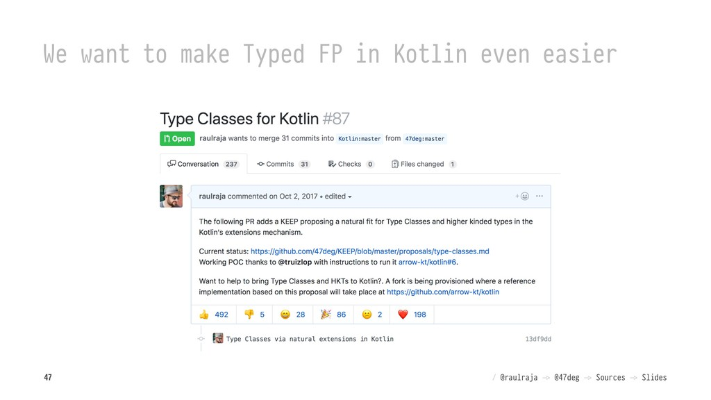 We want to make Typed FP in Kotlin even easier ...
