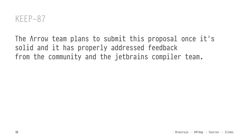 KEEP-87 The Λrrow team plans to submit this pro...