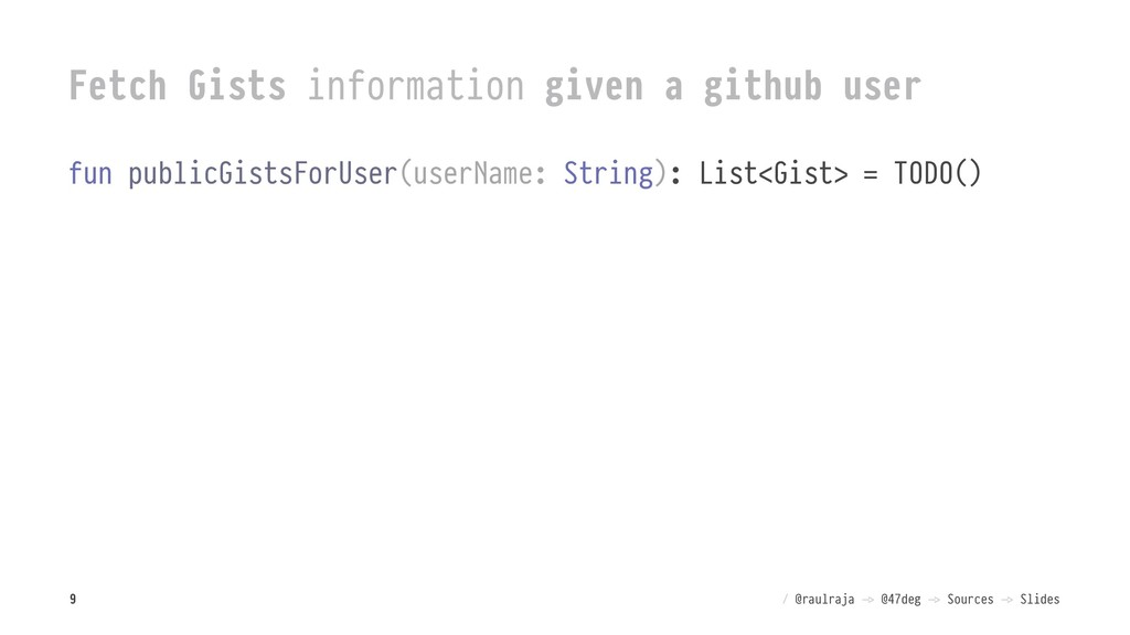 Fetch Gists information given a github user fun...