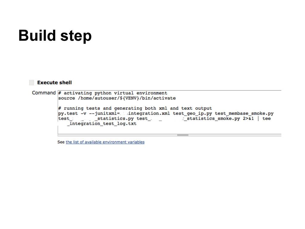 Build step