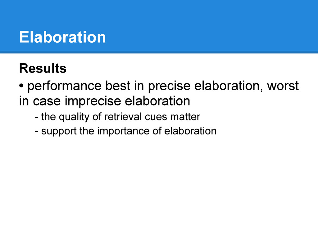 Elaboration Results • performance best in preci...