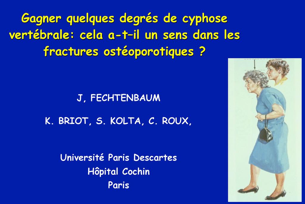 J, FECHTENBAUM K. BRIOT, S. KOLTA, C. ROUX, Uni...