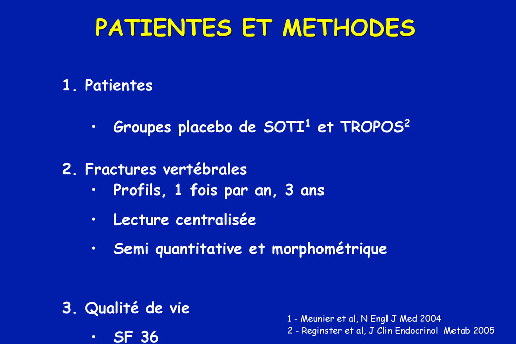 PATIENTES ET METHODES 1. Patientes • Groupes pl...