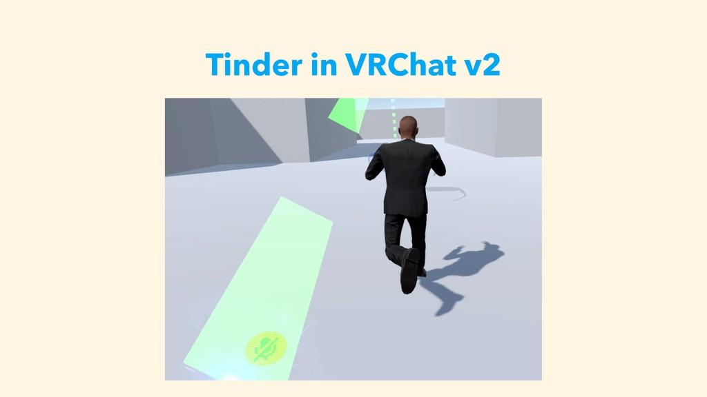 Tinder in VRChat v2