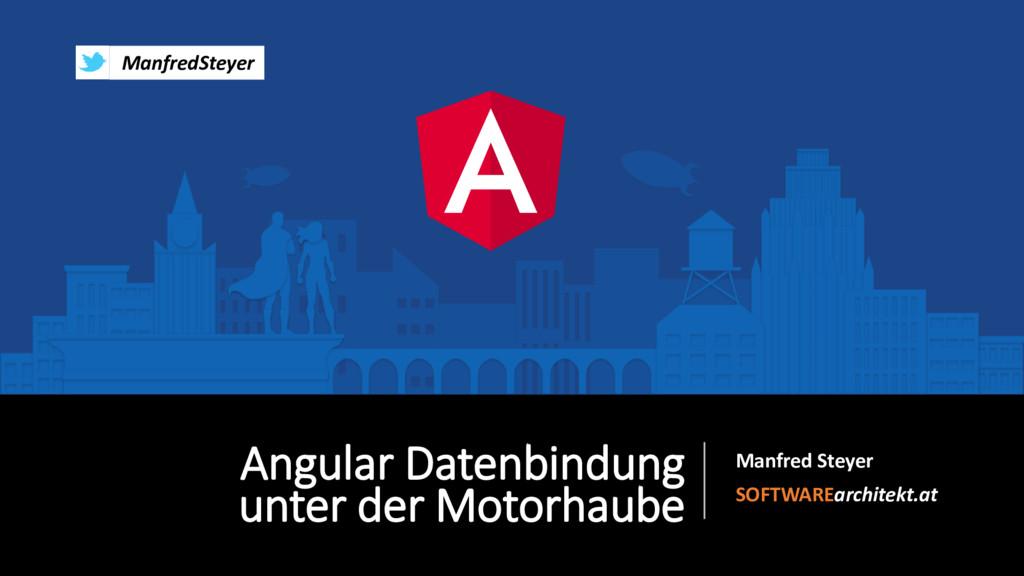 Angular Datenbindung unter der Motorhaube Manfr...
