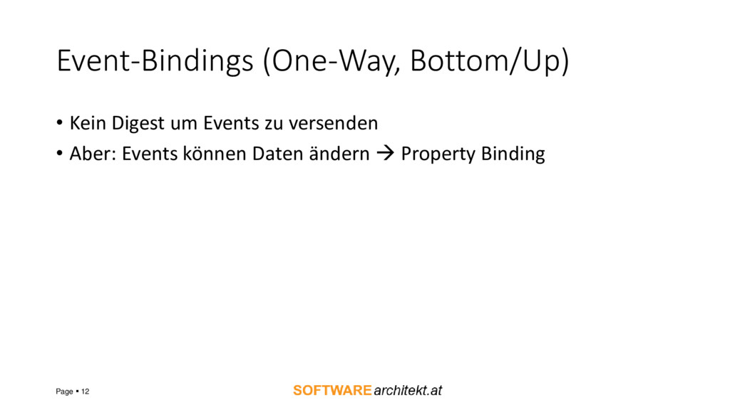 Event-Bindings (One-Way, Bottom/Up) • Kein Dige...