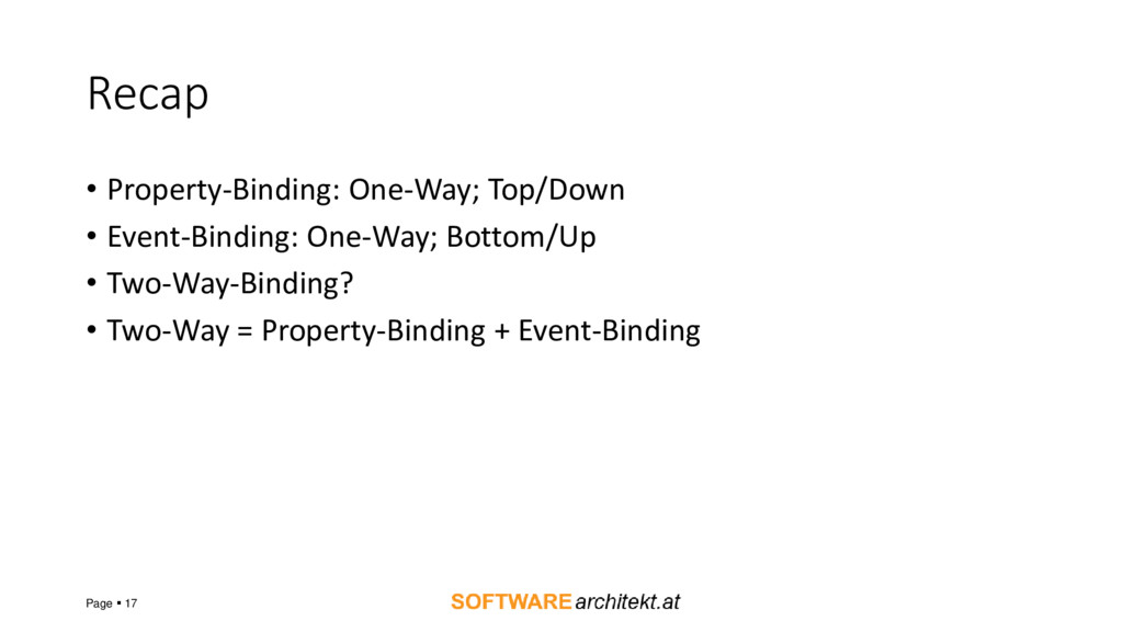 Recap • Property-Binding: One-Way; Top/Down • E...