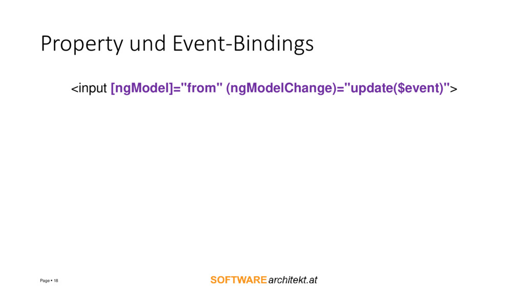 Property und Event-Bindings Page ▪ 18 <input [n...