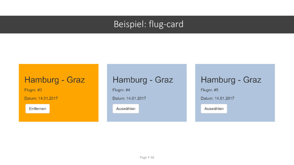 Beispiel: flug-card Page ▪ 38