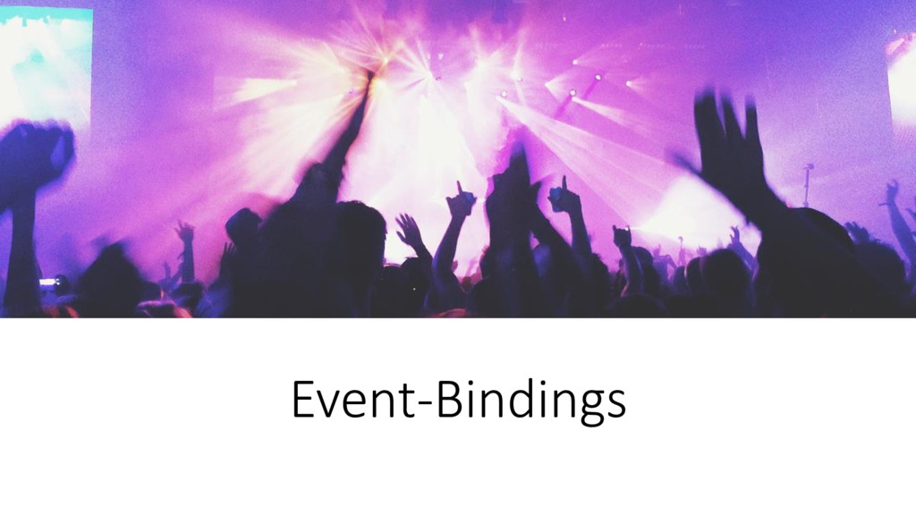 Event-Bindings