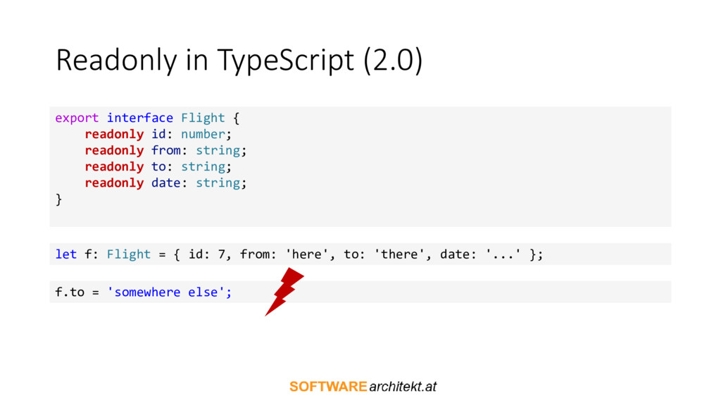 Readonly in TypeScript (2.0) export interface F...