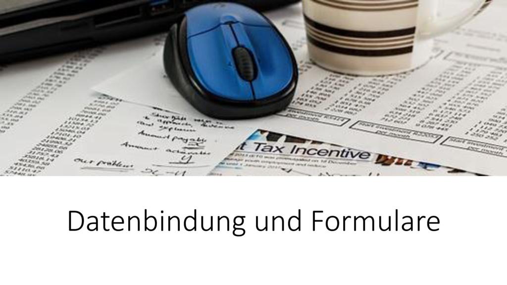 Datenbindung und Formulare