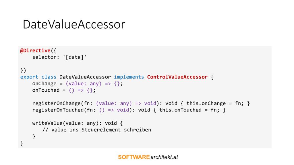 DateValueAccessor @Directive({ selector: '[date...