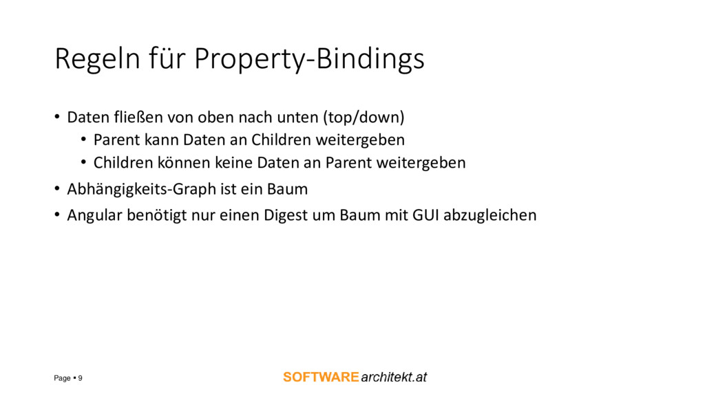 Regeln für Property-Bindings • Daten fließen vo...
