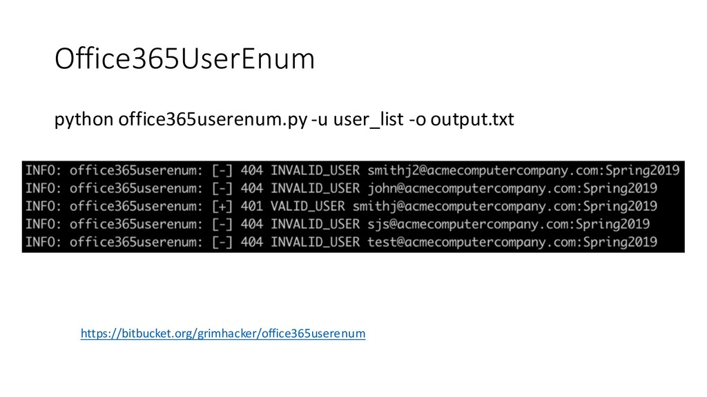 Office365UserEnum python office365userenum.py -...