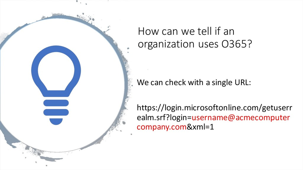 How can we tell if an organization uses O365? W...