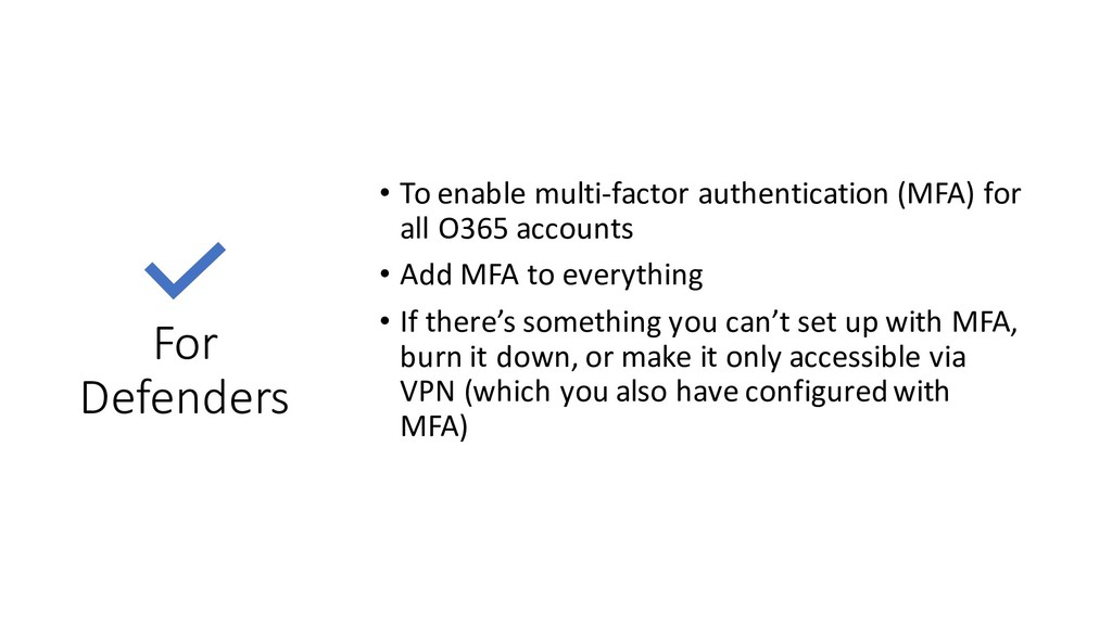 For Defenders • To enable multi-factor authenti...