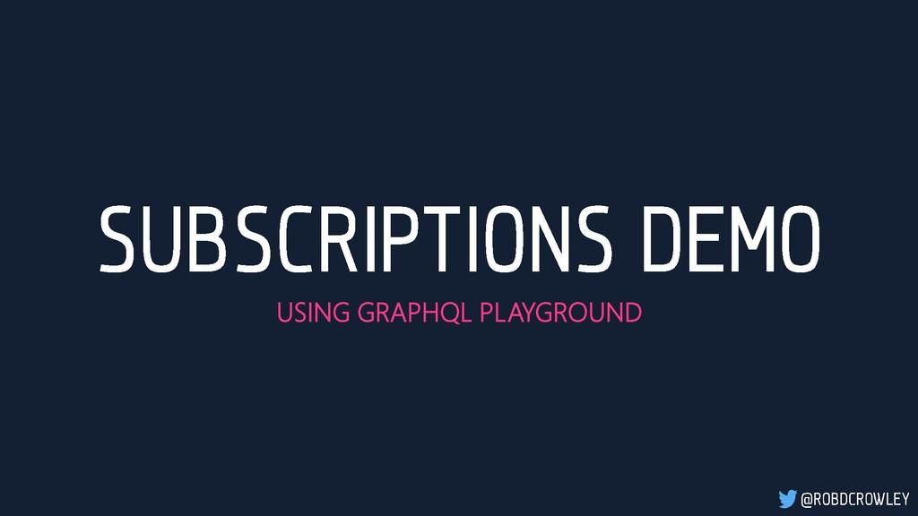 USING GRAPHQL PLAYGROUND