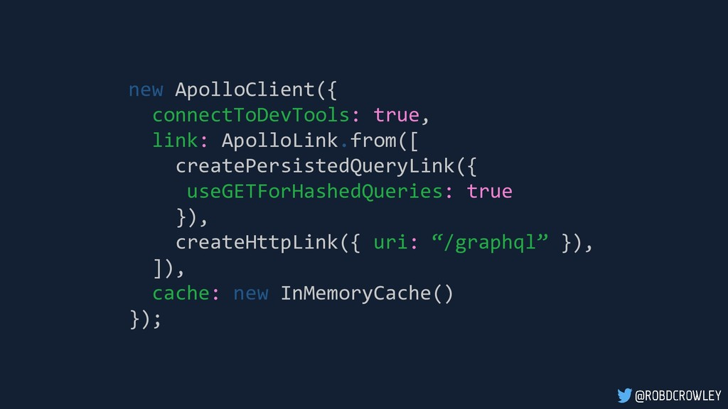 new ApolloClient({ connectToDevTools: true, lin...