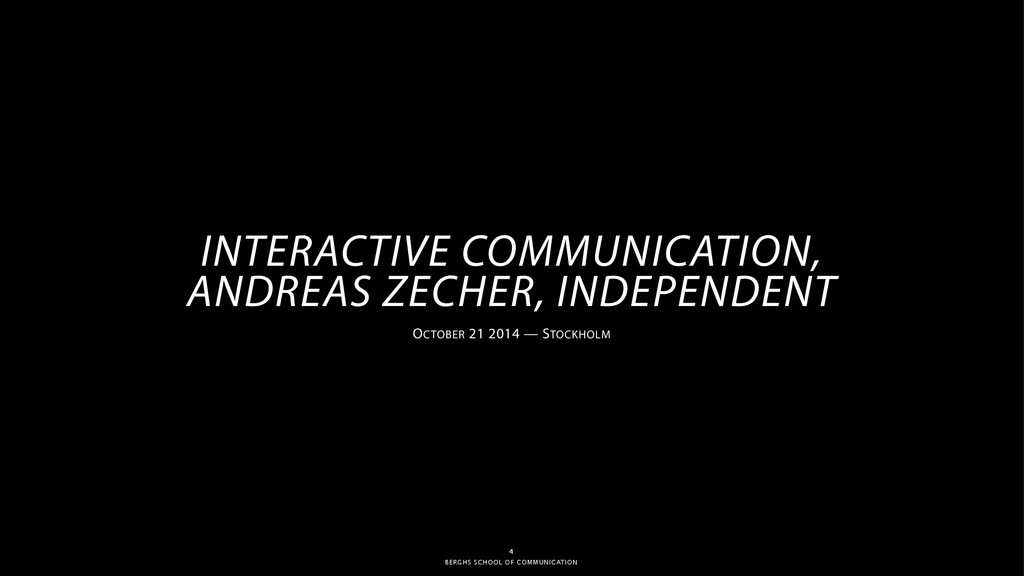 BERGHS SCHOOL OF COMMUNICATION 4 INTERACTIVE CO...