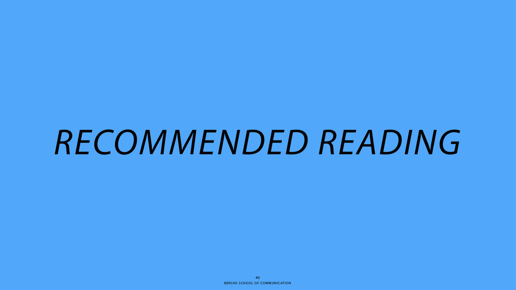 BERGHS SCHOOL OF COMMUNICATION 42 RECOMMENDED R...