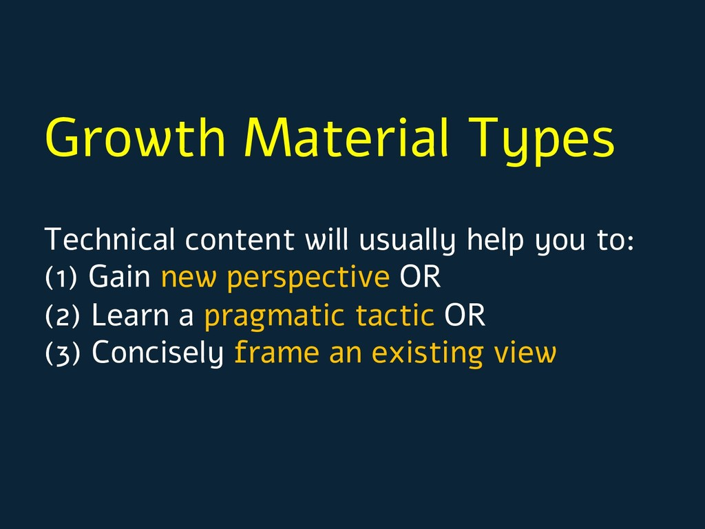 Growth Material Types Technical content will us...