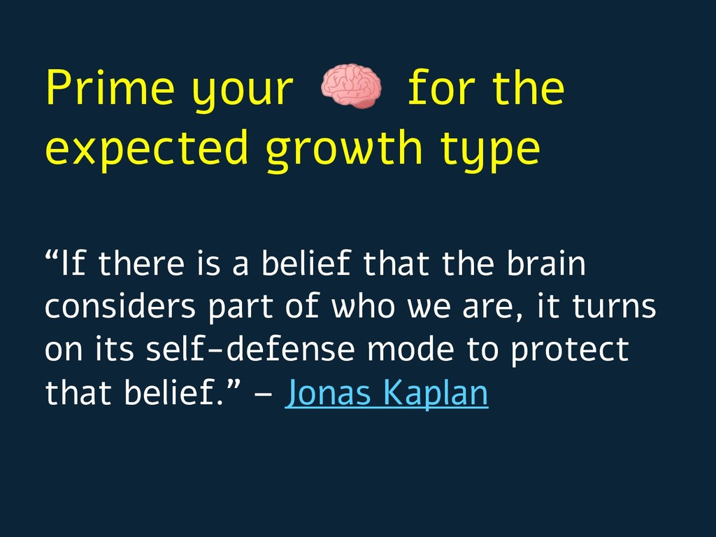 """""""If there is a belief that the brain considers ..."""