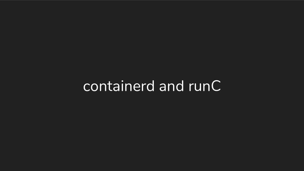 containerd and runC