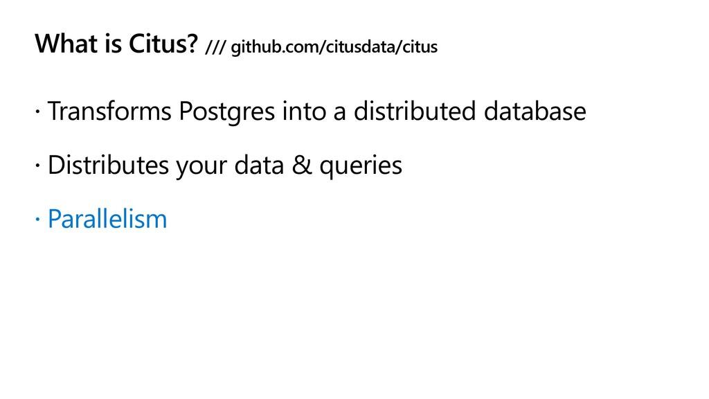 What is Citus? /// github.com/citusdata/citus ž...