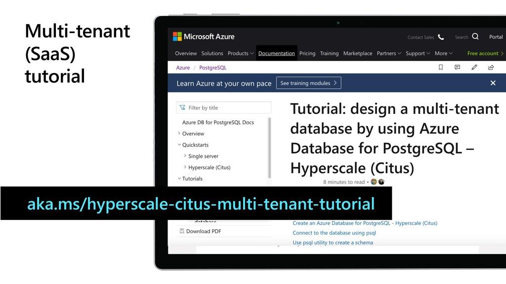 Multi-tenant (SaaS) tutorial aka.ms/hyperscale-...
