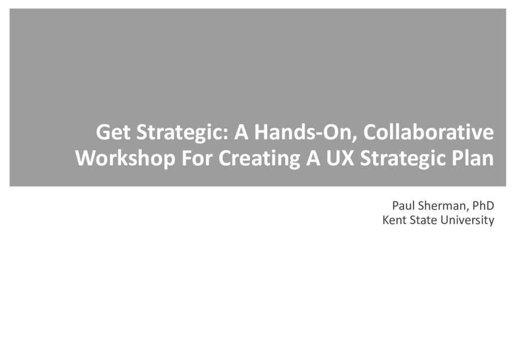 Get Strategic: A Hands-On, Collaborative Worksh...
