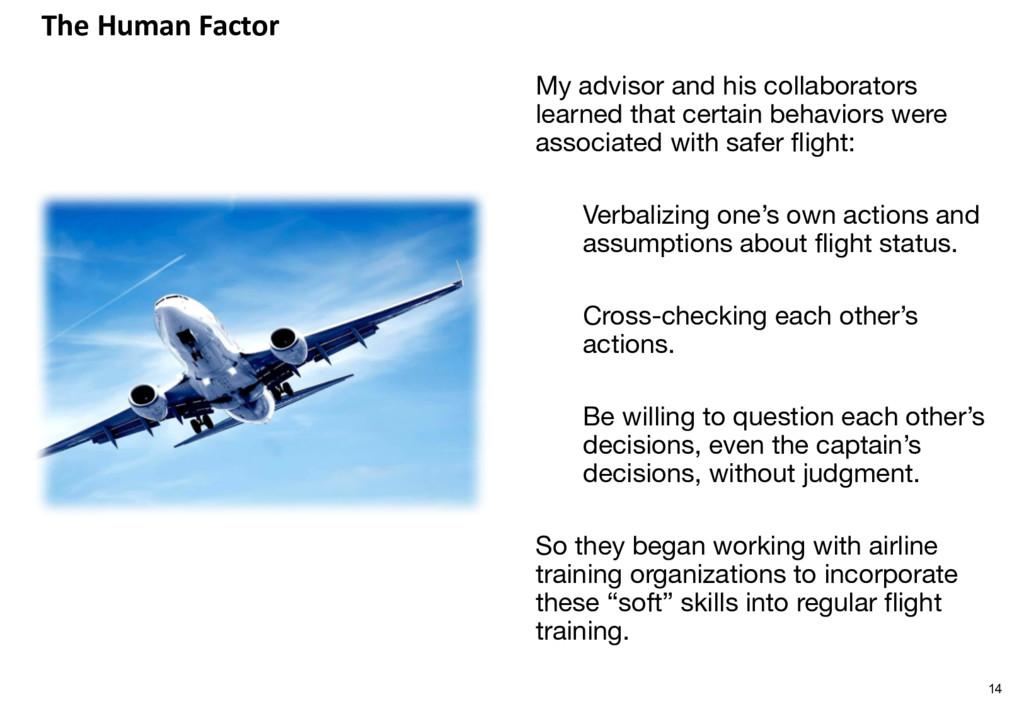 The Human Factor My advisor and his collaborato...