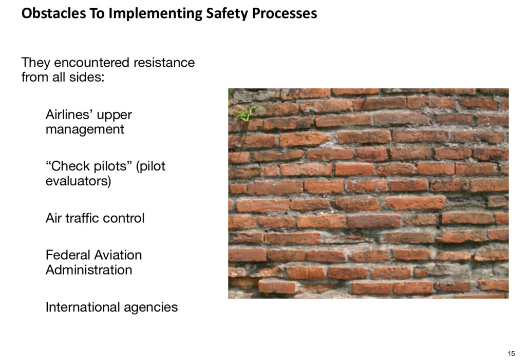 Obstacles To Implementing Safety Processes They...