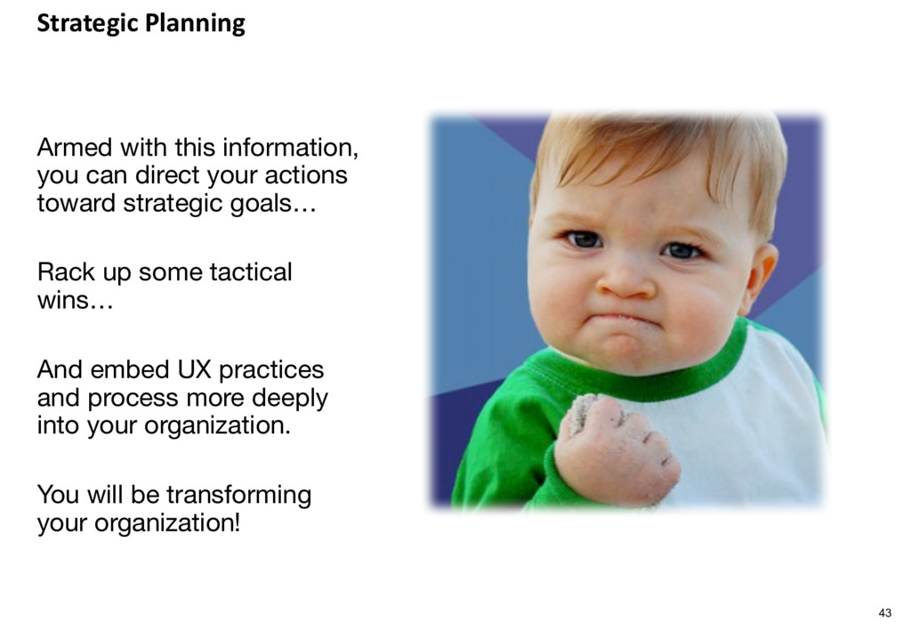 Strategic Planning Armed with this information,...