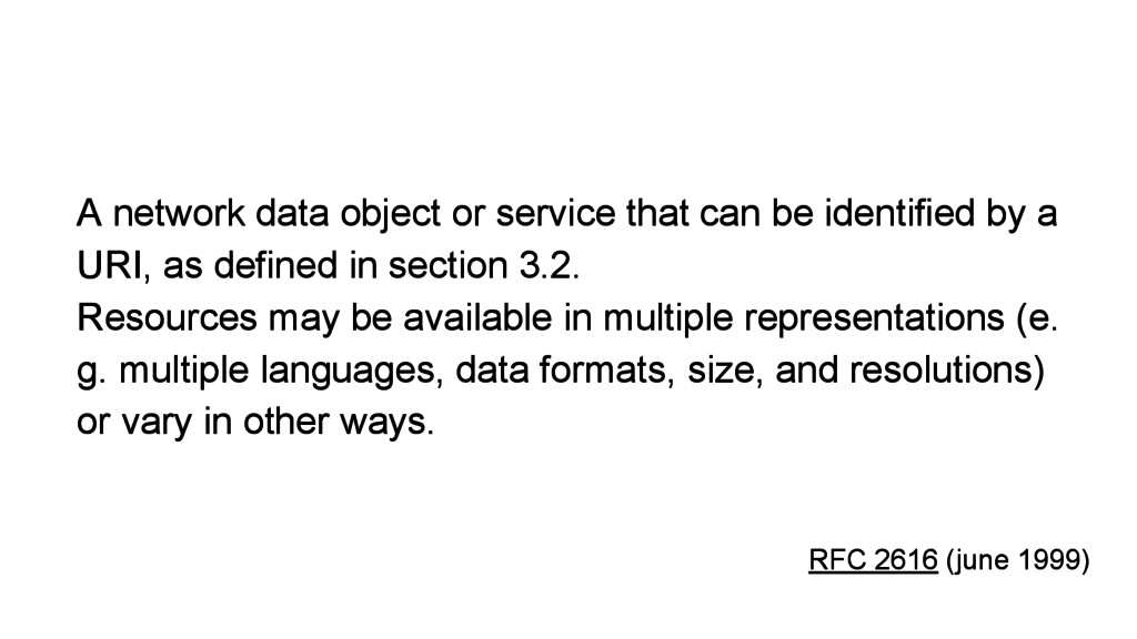 A network data object or service that can be id...
