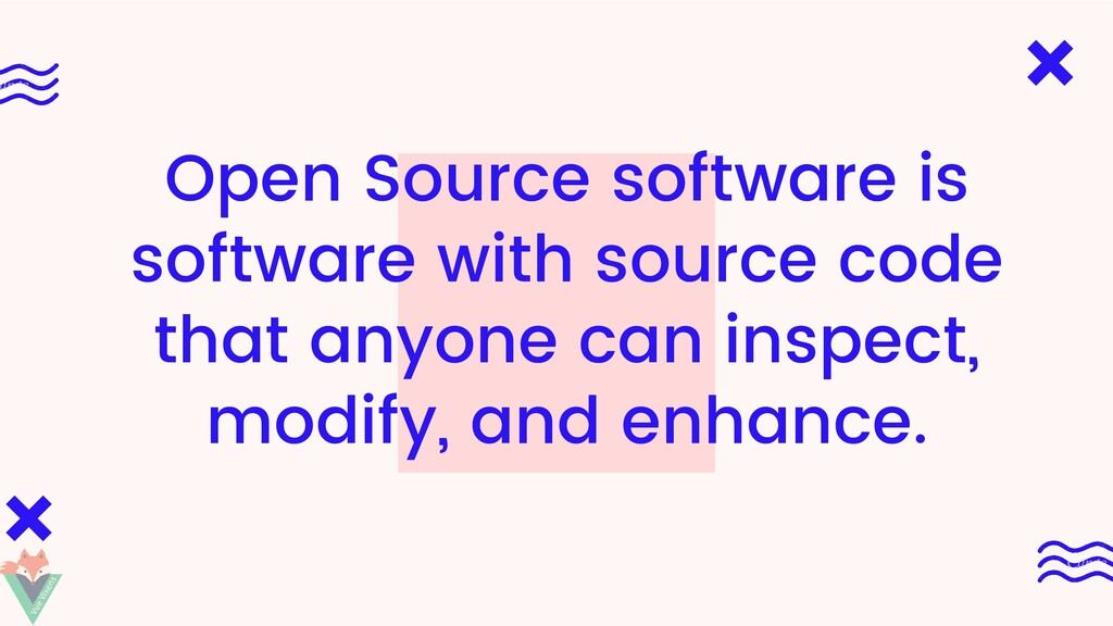 Open Source software is software with source co...
