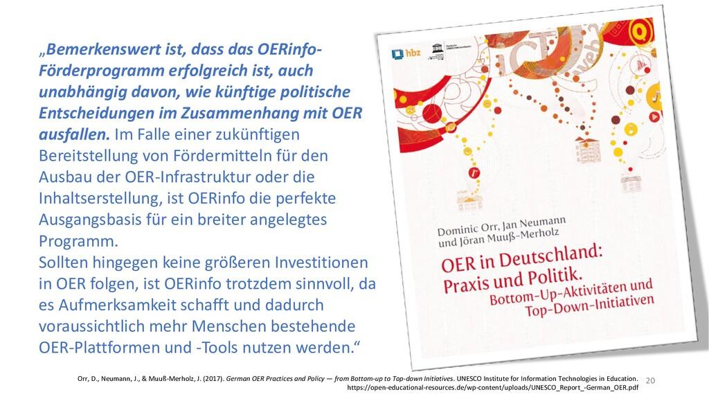 """""""Bemerkenswert ist, dass das OERinfo- Förderpro..."""