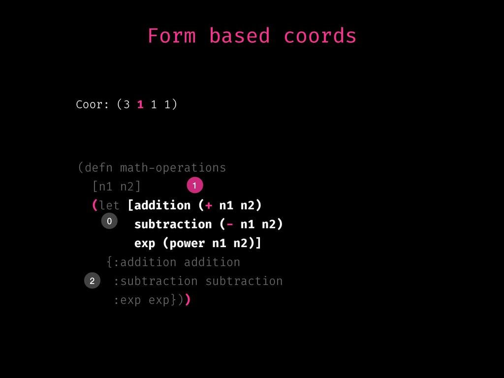 Coor: (3 1 1 1) (defn math-operations [n1 n2] (...