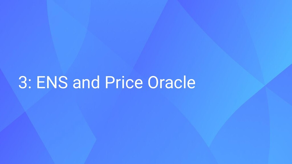 3: ENS and Price Oracle