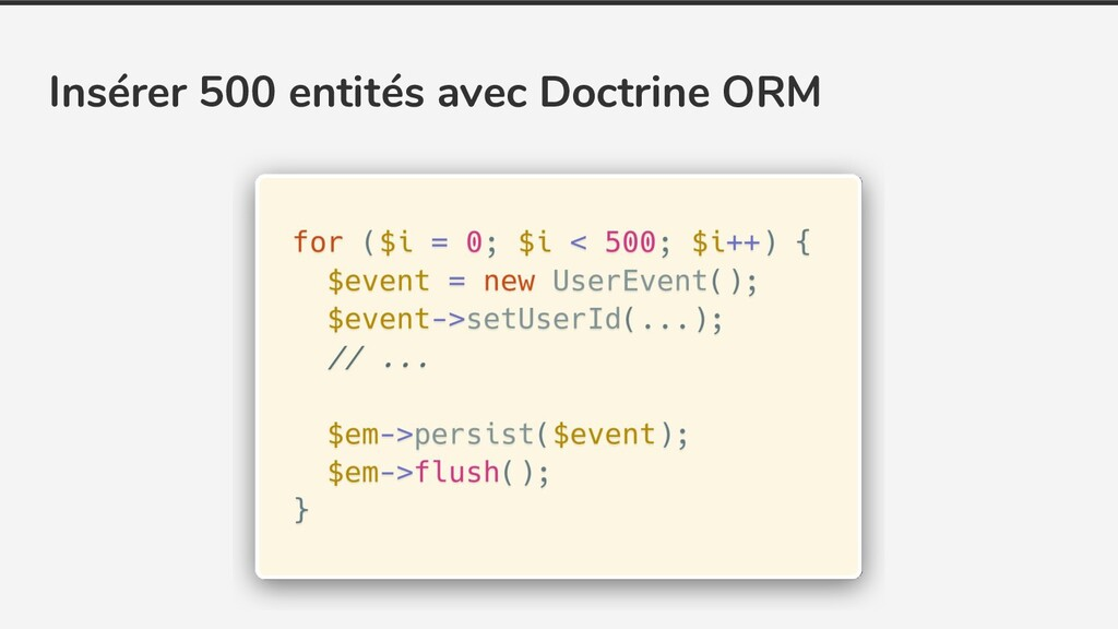 Insérer 500 entités avec Doctrine ORM