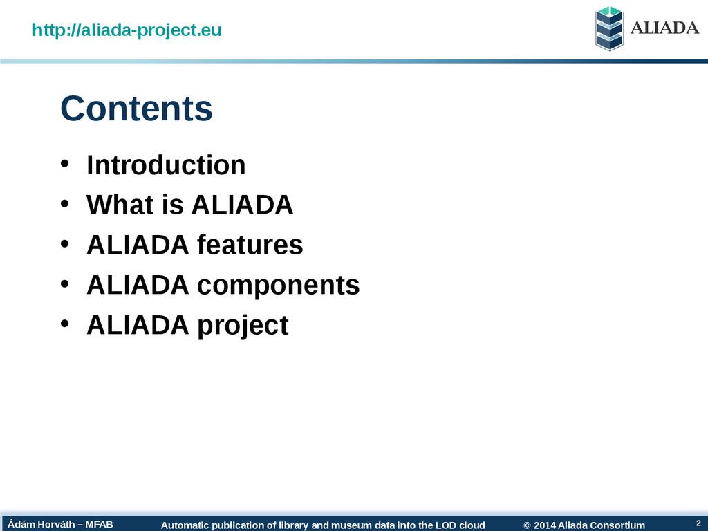 © 2014 Aliada Consortium Automatic publication ...