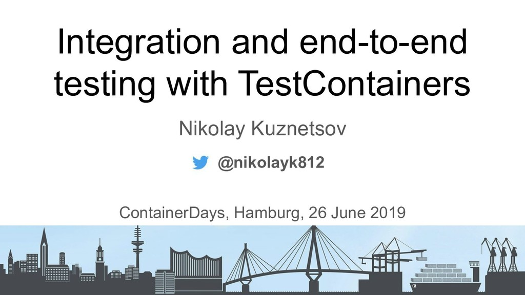 Integration and end-to-end testing with TestСon...