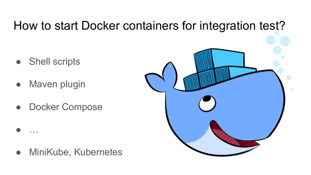 How to start Docker containers for integration ...